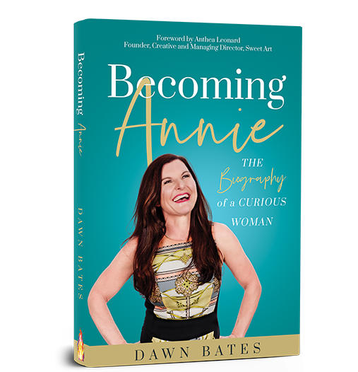 Becoming Annie - Dawn Bates