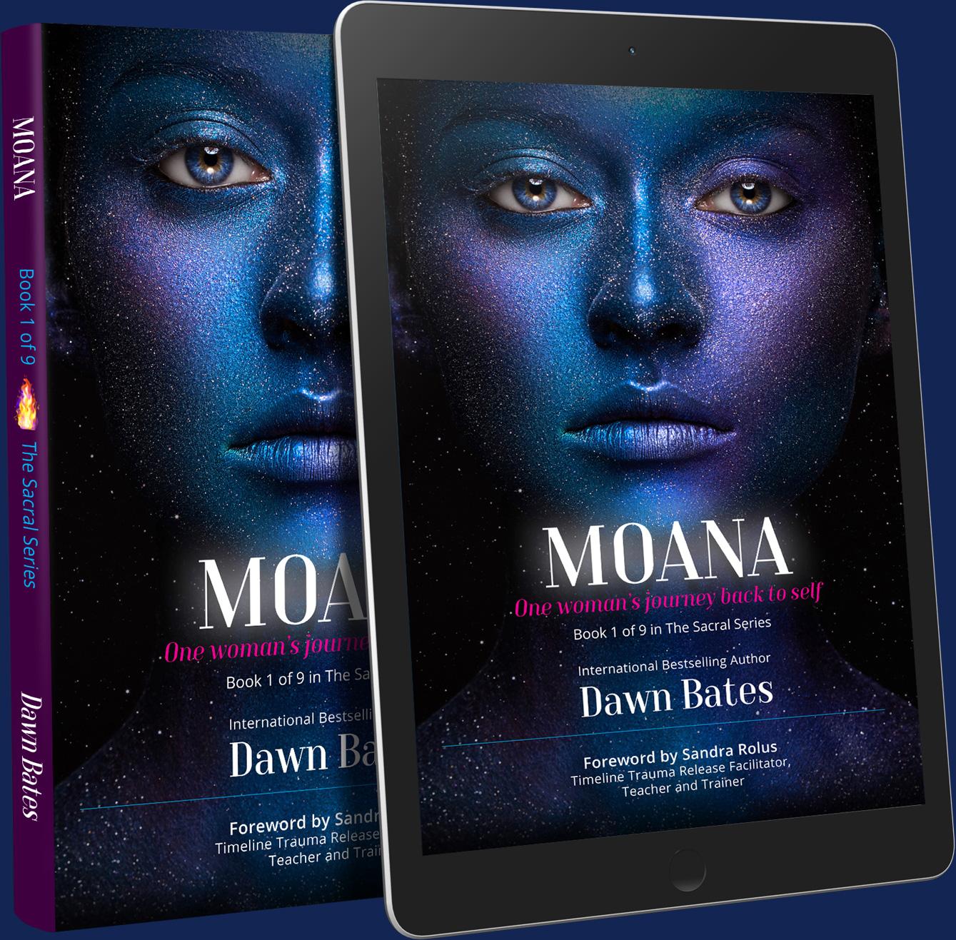 MOANA - Dawn Bates