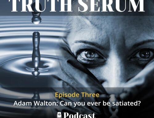 Adam Walton: Can you ever be satiated?